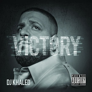 DJKhaled_Victory_cover -we the best music